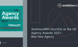 AmbitionABM shortlist at the UK Agency Awards 2021: Best New Agency